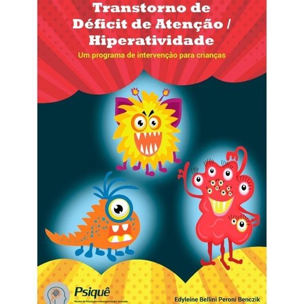 E-book Transtorno de Déficit de Atenção/Hiperatividade: Um Programa de intervenção para crianças