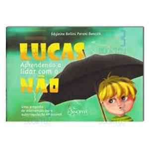 Lucas - Aprendendo a Lidar com o ´´NÃO´´