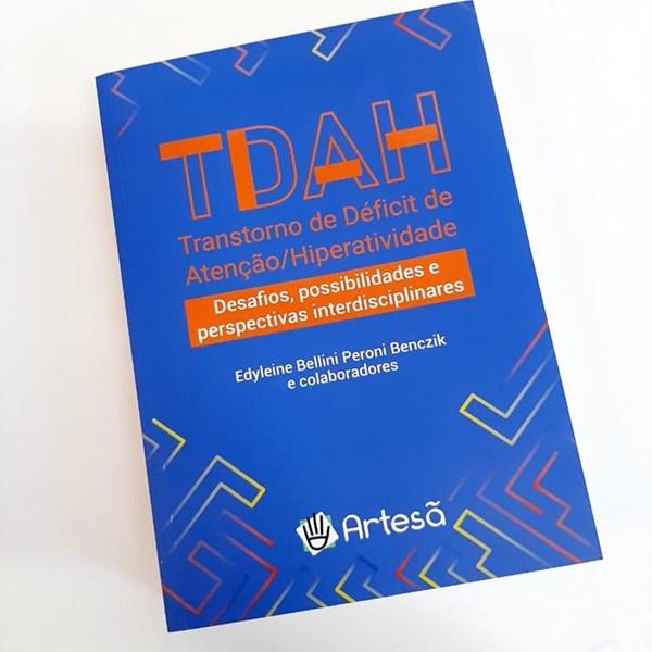 Livro TDAH: Desafios, Possibilidades e Perspectivas Diagnósticas