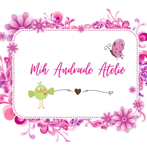 Mih Andrade Ateliê